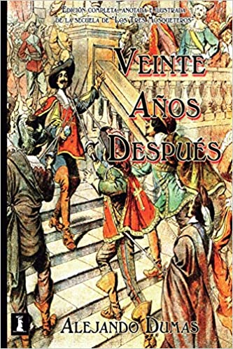 alejandro dumas, Alejandro Dumas: novelas más importantes (y dónde empezar)
